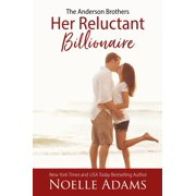 Her Reluctant Billionaire - eBook