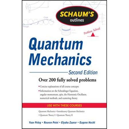 Schaum's Outline of Quantum Mechanics, Second Edition -