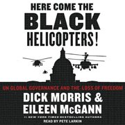 Here Come the Black Helicopters! - Audiobook