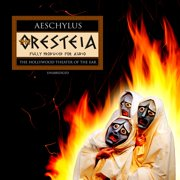 The Oresteia - Audiobook