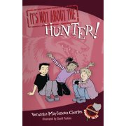It's Not about the Hunter! : Easy-to-Read Wonder Tales