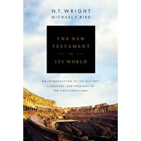 The New Testament in Its World (Hardcover)