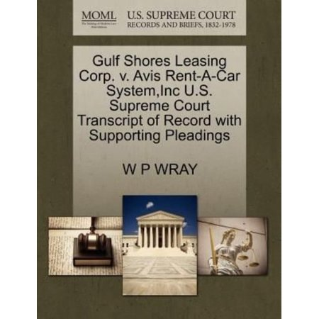 Gulf Shores Leasing Corp  V  Avis Rent A Car System  Inc U S  Supreme Court Transcript Of Record With Supporting Pleadings