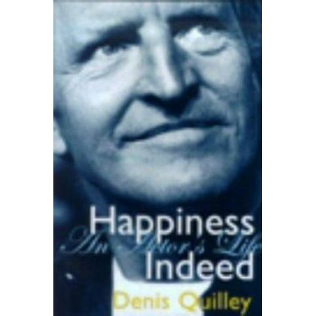 Happiness Indeed  An Actors Life  Absolute Classics   Hardcover