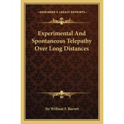 Experimental and Spontaneous Telepathy Over Long Distances (Paperback)