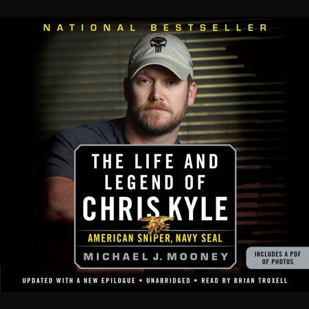 The Life and Legend of Chris Kyle: American Sniper, Navy SEAL - Audiobook