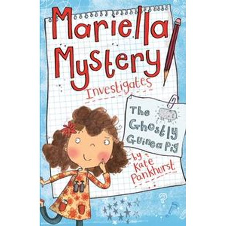 Mariella Mystery Investigates The Ghostly Guinea Pig - - Ghostly Gentleman