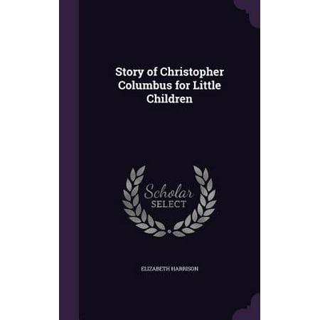 Christopher Columbus For Kids (Story of Christopher Columbus for Little)