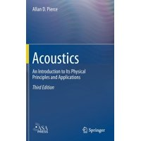 Acoustics: An Introduction to Its Physical Principles and Applications (Hardcover)