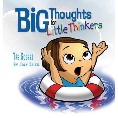 Big Thoughts for Little Thinkers : The Gospel
