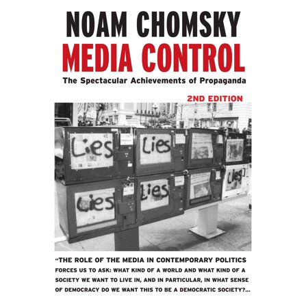 Media Control : The Spectacular Achievements of (Media Control The Spectacular Achievements Of Propaganda)