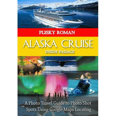 Alaska Cruise Inside Passage - eBook