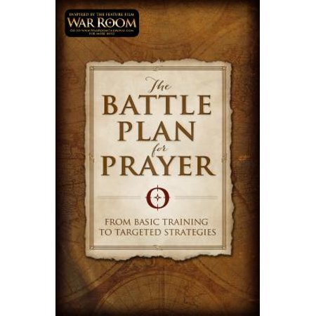 Basic Strategy Chart - The Battle Plan for Prayer : From Basic Training to Targeted Strategies