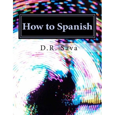 How To Spanish  A Learners Guide To Learning Spanish