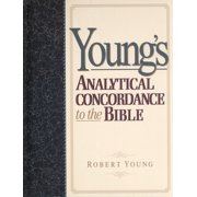 Best Bible Concordances - Young's Analytical Concordance to the Bible Review