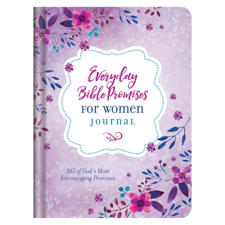 Everyday Bible Promises for Women Journal : 365 of God's Most Encouraging Promises (365 Bible Verses)