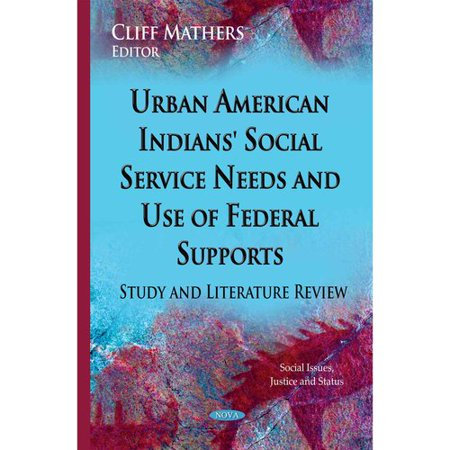 Urban American Indians' Social Service Needs and Use of Federal Supports: Study and Literature Review
