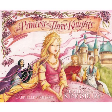 The Princess and the Three Knights (Hardcover) - Knights And Princess