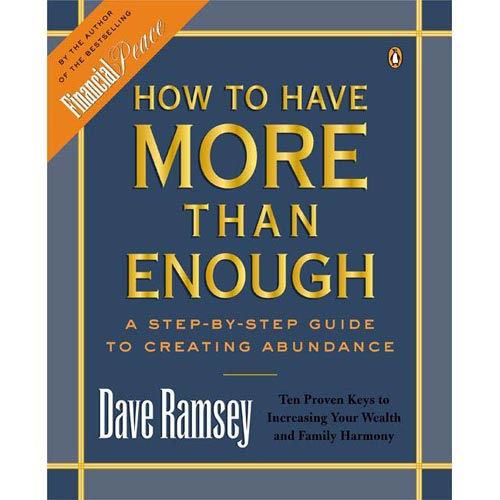 How to Have More Than Enough: A Step-By-Step Guide to Creating Abundance