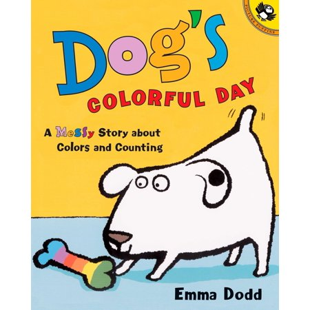 Dog's Colorful Day: A Messy Story about Colors and Counting (Paperback) - Story Books About Halloween