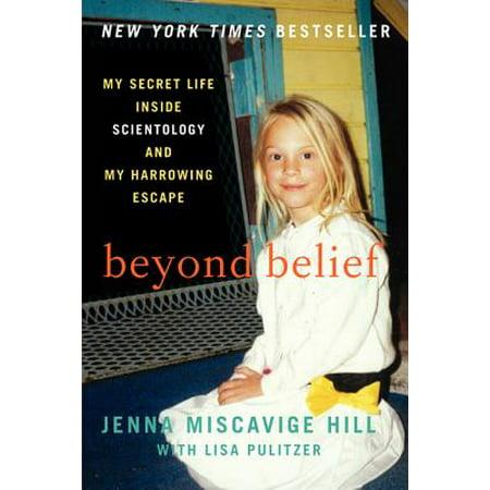Beyond Belief : My Secret Life Inside Scientology and My Harrowing (Beyond Belief The Secret Gospel Of Thomas)