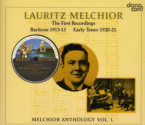 Wagner/Verdi - Melchior Anthology, Vol. 1: The First Recordings [CD]