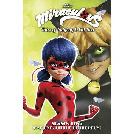 Miraculous: Tales of Ladybug and Cat Noir: Season Two - Bye Bye, Little