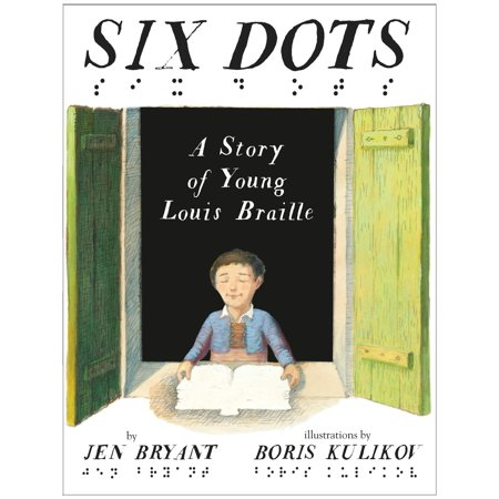 Six Dots: A Story of Young Louis Braille - eBook