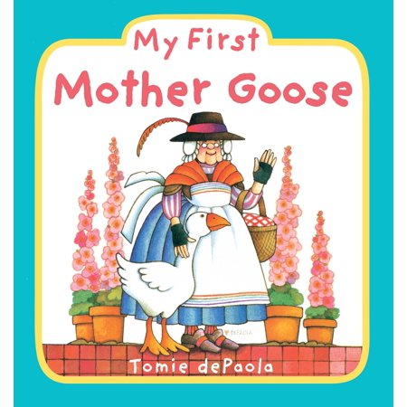 My 1st Mother Goose (Board Book) (Mother Goose Board Book)