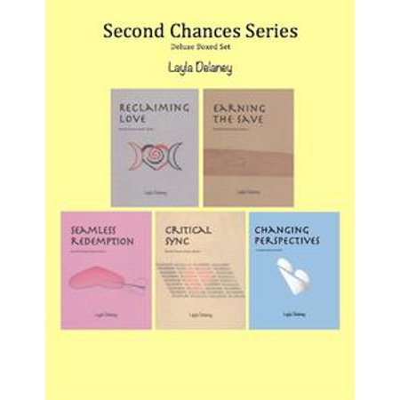 Second Chances Series: Deluxe Boxed Set - Reclaiming Love, Earning the Save, Seamless Redemption, Critical Sync, Changing Perspectives - eBook (Save 2nd Base)