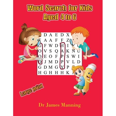 Word Search for Kids Aged 4 to 6: Word Search for Kids Aged 4 to 6: A Large Print Children's Word Search Book with Word Search Puzzles for First and Second Grade Children. (Paperback)(Large Print) (Second Grade Halloween Crafts)