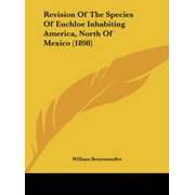 Revision of the Species of Euchloe Inhabiting America, North of Mexico (1898)