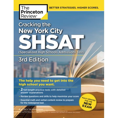 Cracking the New York City SHSAT (Specialized High Schools Admissions Test),  3rd Edition : Fully Updated for the New Exam - High School Story Halloween Update