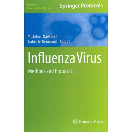 Influenza Virus  Methods And Protocols