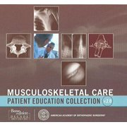 Musculoskeletal Care: Patient Education Collection V2.0