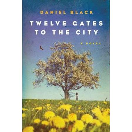 Twelve Gates to the City - eBook (Twelve Gates To The City Ralph Stanley)