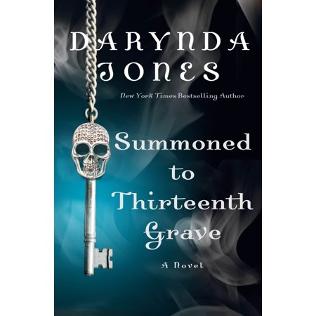 Summoned to Thirteenth Grave: A Novel