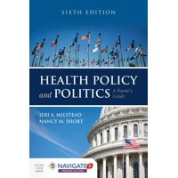 Health Policy and Politics: A Nurse's Guide (Hardcover)