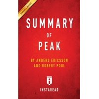 Summary of Peak by Anders Ericsson and Robert Pool - Includes Analysis