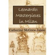 Leonardo: Masterpieces in Milan - eBook