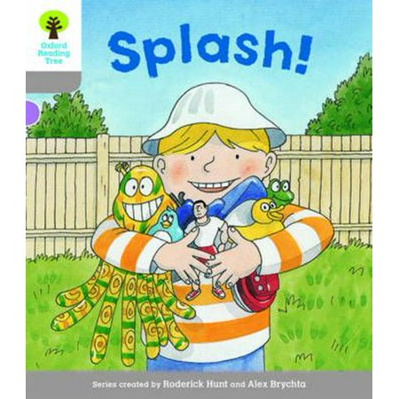 Oxford Reading Tree Biff, Chip and Kipper Stories Decode and Develop : Level 1: Splash!