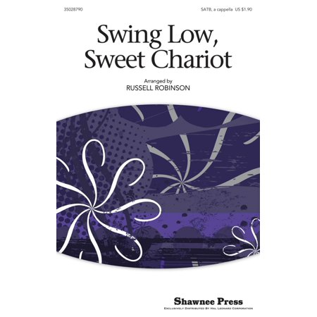 Shawnee Press Swing Low, Sweet Chariot SATB arranged by Russell Robinson