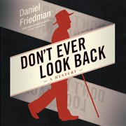Don T Ever Look Back: A Mystery