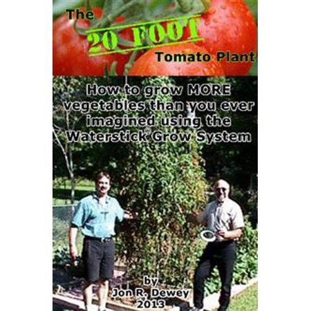 The 20 Foot Tomato Plant - eBook for $<!---->