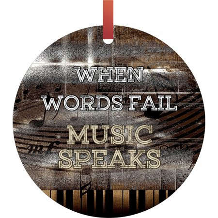 Custom Made Christmas Ornaments (When Words Fail Music Speaks Hanging Round Shaped Tree Ornament - (Flat) - Holiday Christmas - Tm - Made in the)