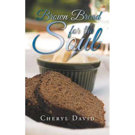 Brown Bread for the Soul - eBook