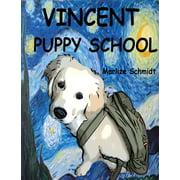 Vincent: Puppy School - eBook