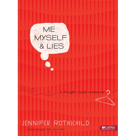 Me, Myself & Lies - Bible Study Book : A Thought Closet (Bible Create In Me A Clean Heart)
