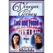 "Of Vinegar and Honey, Part X: ""Lost & Found"" - eBook"
