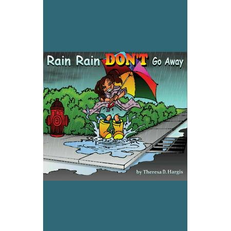 Rain Rain Don't Go Away - eBook (The Countdown Kids Rain Rain Go Away)